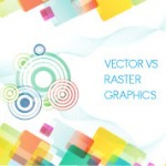 Vector VS Raster Graphics